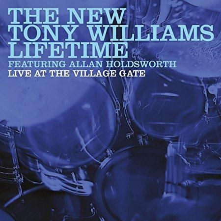 TONY LIFETIME FT ALLAN HOLDSWORTH WILLIAMS - Live At The Village Gate