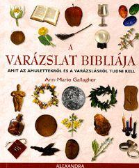 A varázslat bibliája könyv - Dalnok Kiadó Zene- és DVD Áruház - Ezoterikus könyvek - Ezoterikus elméletek