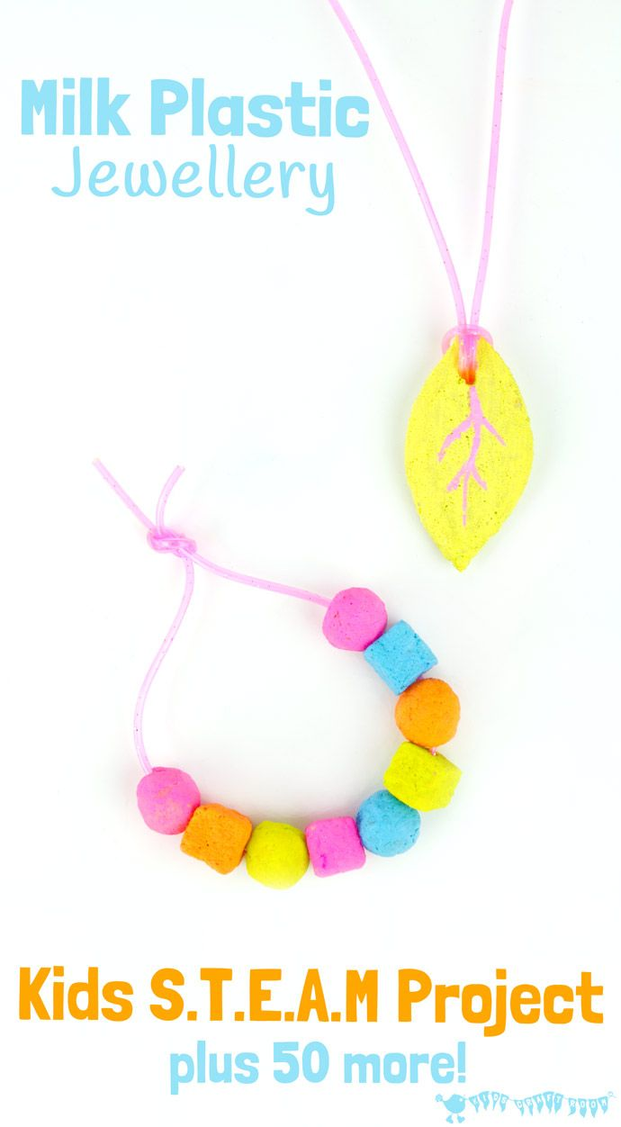 Milk Plastic Jewellery STEAM project for kids and 50+ awesome STEAM activities…