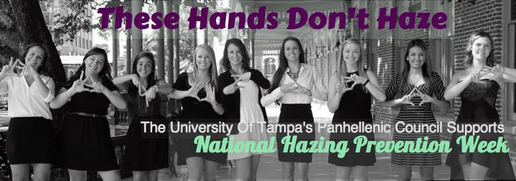 The University of Tampa, Panhellenic Council - {Anti-Hazing}