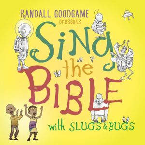"5 Reasons My Family Absolutely Loves ""Sing the Bible with Slugs & Bugs"" - for the family."