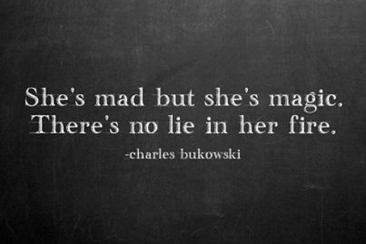 Ah, Bukowski, you get it. These 33 One-Sentence Quotes Will Blow Your Mind Every Time. Especially The 8th One.
