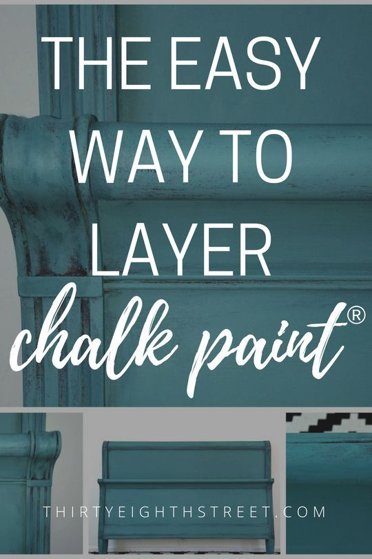 Layering Chalk Paint®️️ has never been easier! How To Layer Chalk Paint®️️ on Furniture. BEST Painting Furniture Tutorial! | Thirty Eighth Street