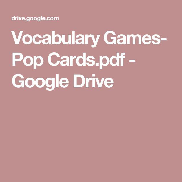 Vocabulary Games- Pop Cards.pdf - Google Drive