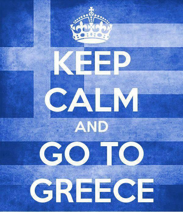 Keep calm and go to Greece