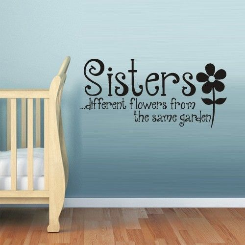 Wall Vinyl Sticker Decals Decor Art Words Sign Quote Sisters Flowers Z850 | eBay