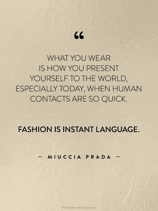 35 Life-Changing Quotes from Fashion's Greatest Luminaries | WhoWhatWear UK