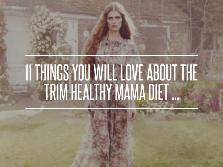 11. Real #Women - 11 Things You Will Love #about the Trim Healthy Mama Diet ... → Diet #Protein