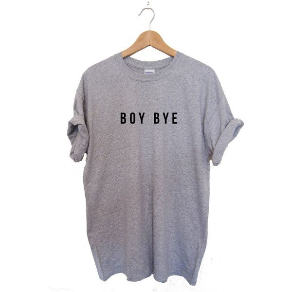 Boy Bye T-shirt Tee shirt Top Beyonce Lemonade Ashes to Ashes High... ($12) ❤ liked on Polyvore featuring tops, t-shirts, sports vest, sport tee, print tees, unisex t shirts and loose t shirt
