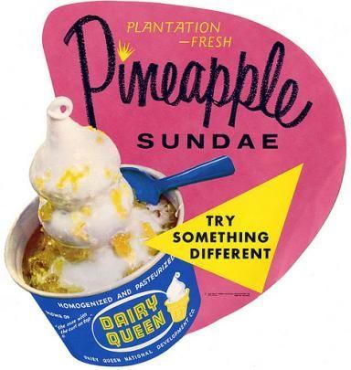 Dairy Queen pineapple sundae sign