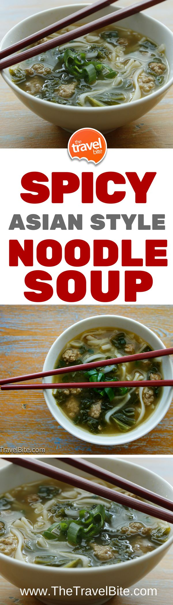 An easy to make Asian Style Noodle Soup with spicy ginger chicken and mustard greens. One of my favorites for a warm up when the weather gets chilly. ~ https://thetravelbite.com | #soups #dinner