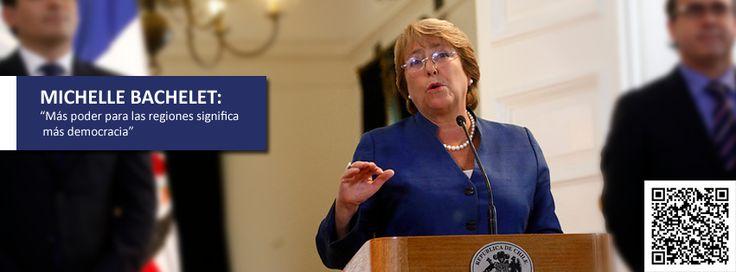 """La Presidenta hizo énfasis en que hay que """"dar más poder a las regiones"""" y """"eso significa más democracia, participación e integración, significa también más autonomía en las decisiones y en el manejo de los recursos"""". #Bachelet #elmostrador"""