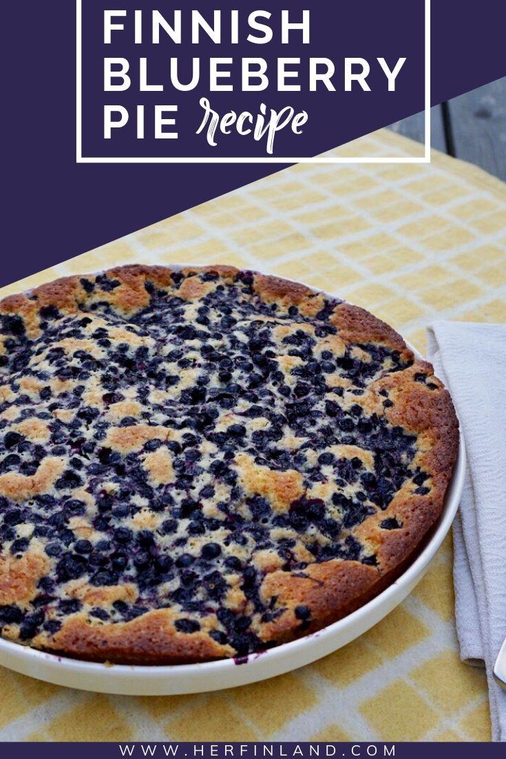 Fabulous Finnish Blueberry Pie Super Simple No Mess Style Finnish Blueberry Pie Recipe Blueberry Pie Recipes Easy Pie Recipes