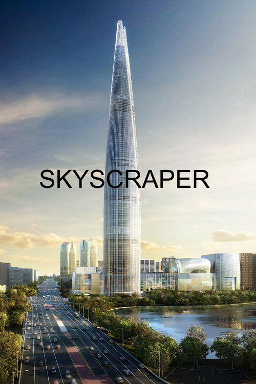 Watch->> Skyscraper 2018 Full - Movie Online