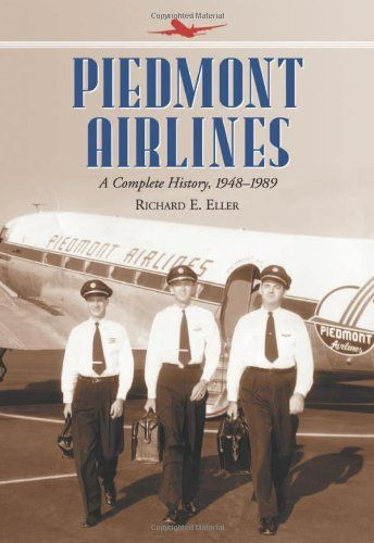 73 best piedmont airlines images on pinterest aircraft airplane piedmont airlines a complete history 1948 1989 sciox Image collections