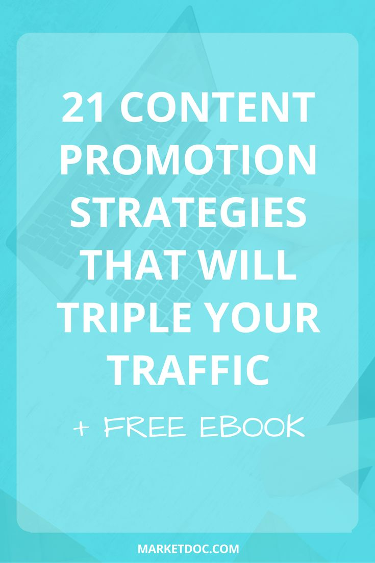 How can you get more traffic from your blog? Get 21 content promotion strategies that are working best now.