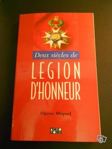 Livre- Deux siècles de Légion D'Honneur- Livres  - leboncoin.fr