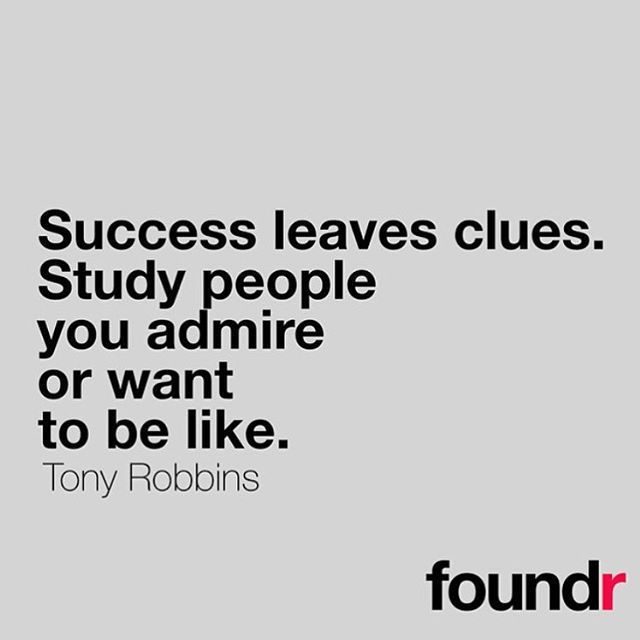 #morningthoughts #quote  Success leaves clues. Study people you admire or want to be like.