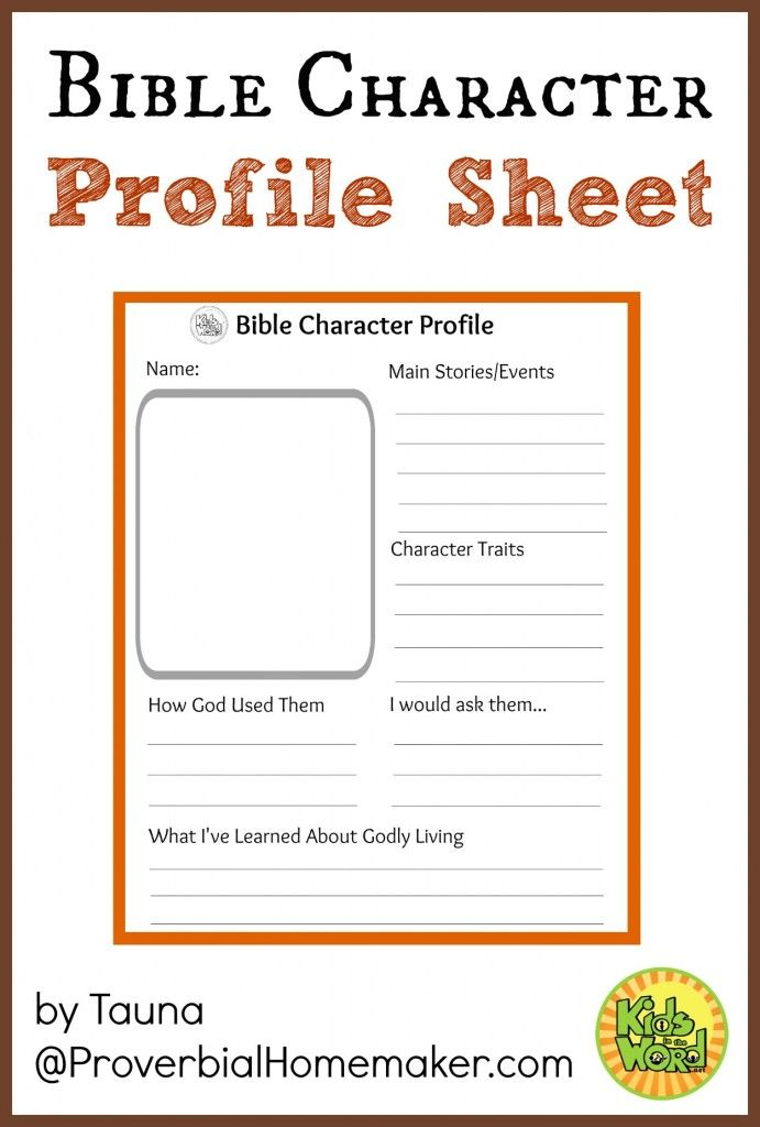 Study Bible characters with your kids using this profile sheet.