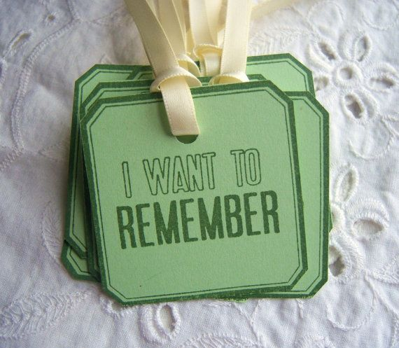 A great, unique idea to have at a funeral. Wonderful keepsakes for a family. This would be great to use on a tree planted in your loved one's honor. Remember: her laugh, her smile, her eyes, her jokes, her hugs...