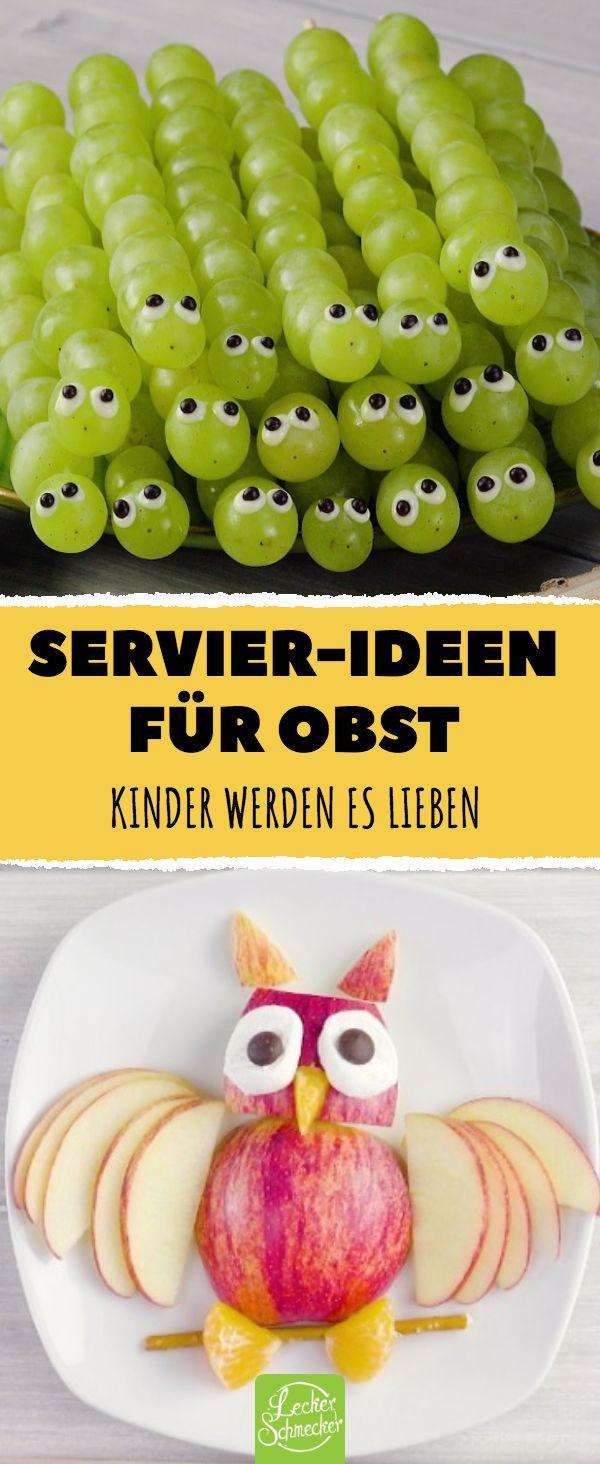 Servier-Ideen für Obst Kinder werden es lieben #l…