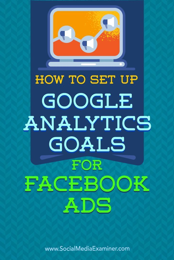 Do you use Facebook ads?  Setting up Google Analytics goals lets you track the traffic and conversions from specific ads on Facebook.  In this article, you'll discover how to use Google Analytics goals to measure conversions from your Facebook ads. Via /smexaminer/.