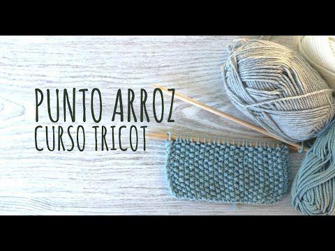 Curso Tricot - Punto Arroz - YouTube