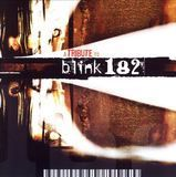 A Tribute to Blink 182 [2004] [CD], 0000004355