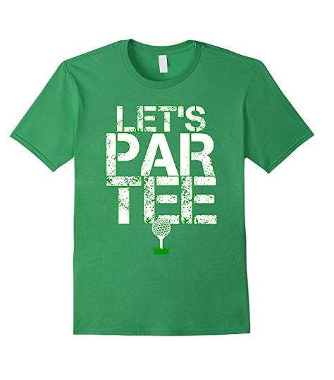 Lets Par Tee Funny Golf Party T-Shirt 100% Cotton Machine wash cold with like colors, dry low heat This golfer shirt is perfect to wear on your next excursion to the green. Regardless of which hole you tee it up on, this entertaining shirt is certain to give you laughs and ideally a hole in one, birdies and pars. From tee to fairway to green, this awesome shirt is the thing that each master golfer needs in their golf bag. Awesome present for men, ladies and children for birthdays, Christ...