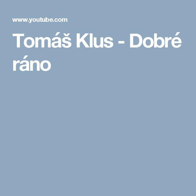 Tomáš Klus - Dobré ráno