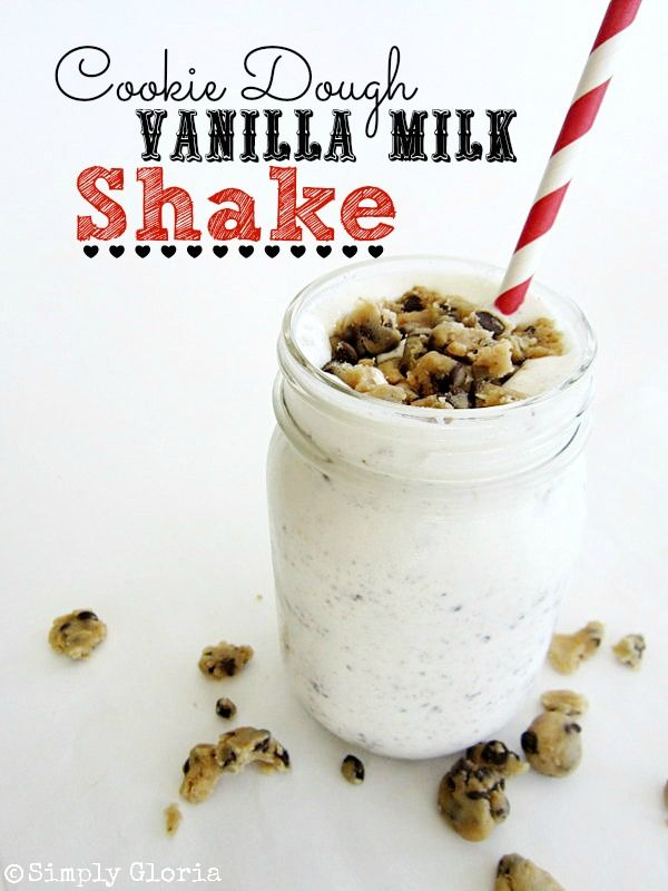 Cookie Dough Vanilla Milk Shake - SimplyGloria.com Made with Vanilla flavored milk!  And, homemade cookie dough bits.