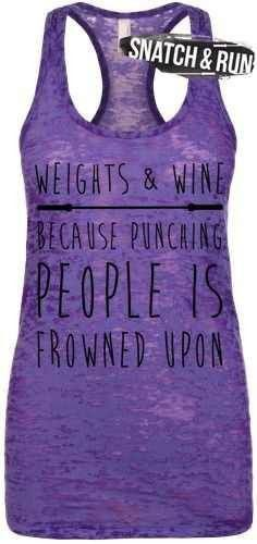Weights & Wine because punching people is frowned upon - www.snatchandrun.com  CrossFit Running Run Weightlifting Lifting Lift