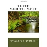 Three Minutes More (Paperback)By Edward R. O'Dell