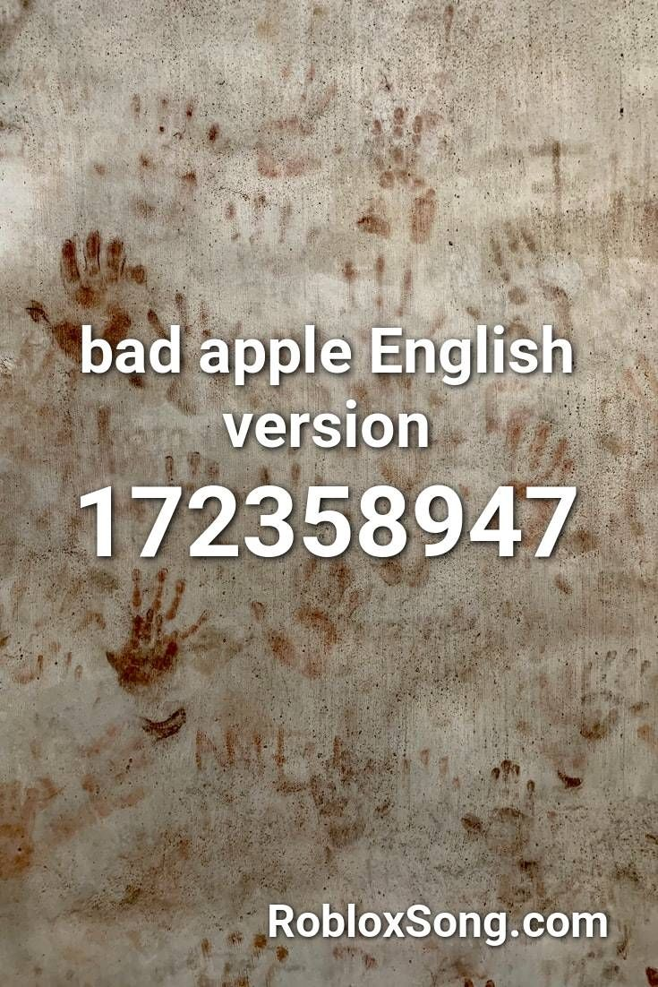 Bad Apple English Version Roblox Id Roblox Music Codes In 2021 Bad Apple Roblox Songs