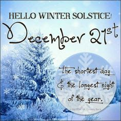Happy Winter! It's the first day of winter and the shortest day and the longest night of the year!! Enjoy the magic of winter. I hope you have a wonderful winter season! #newseason #winter #wintersolstice