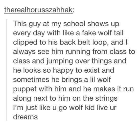 funny tumblr   Tumblr// HOLY SHIT! This post made my heart feel things! I need to be friends with people like this, because I can't tell you how many times I was made fun of for wearing my fox tail to school.