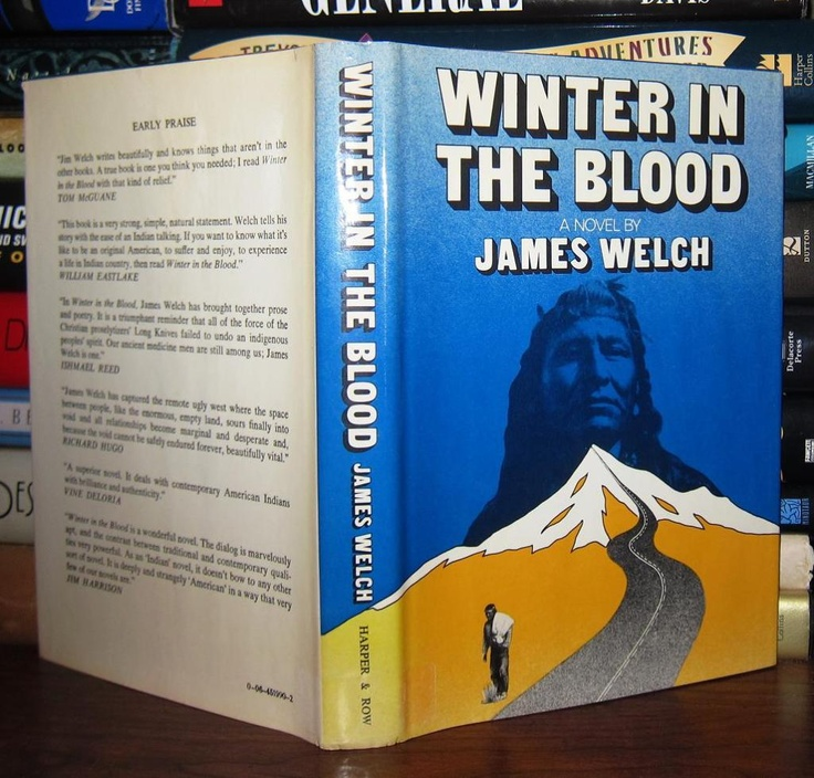 James Welch - Winter in the blood / L'hiver dans le sang