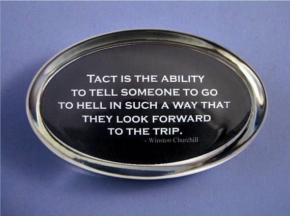 Quote Paperweight Churchill Tact Quote Churchill