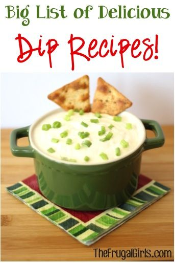 BIG List of Delicious Dip Recipes from TheFrugalGirls.com