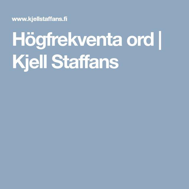 Högfrekventa ord | Kjell Staffans