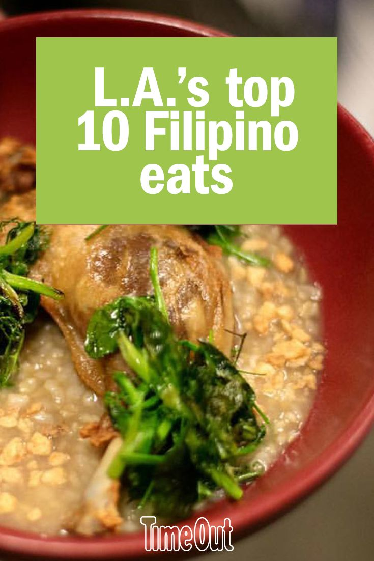 Whether You Re Looking For Turo Spots Or Modern Tapas Here Are The Top Old And New School Filipino Restaurants