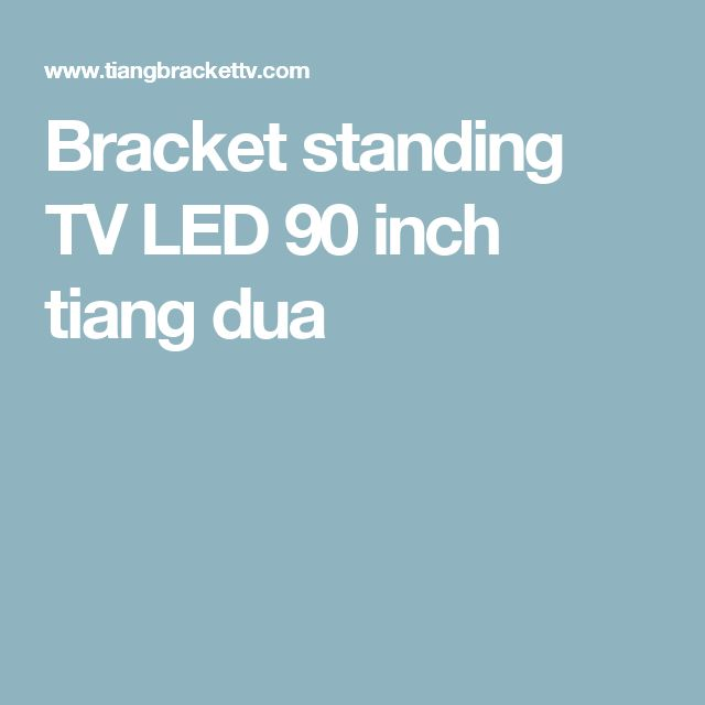 Bracket standing TV LED 90 inch tiang dua