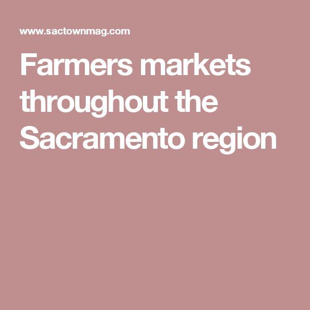 Farmers markets throughout the Sacramento region