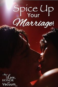 Spice Up Your Marriage! Fun and Clean Ways to Make Marriage More Exciting
