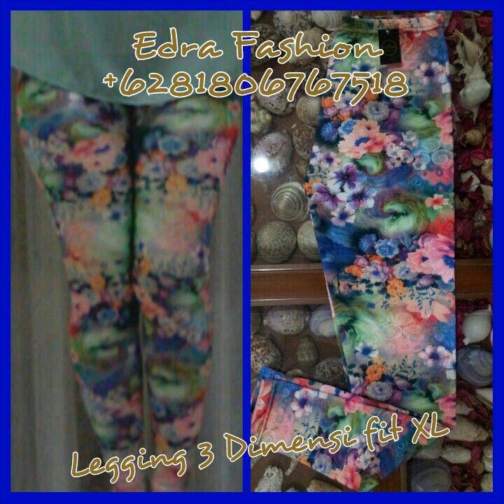 Legging 3 Dimensi fit XL banyak motif harga 1@ 33.000 rupiah, 3@ 30.000 rupiah, 5@ 28.000 rupiah. Trima kasih..