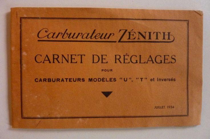 Carburateur Zénith carnet de réglages carburateurs modèles U- T-& inversés 1934