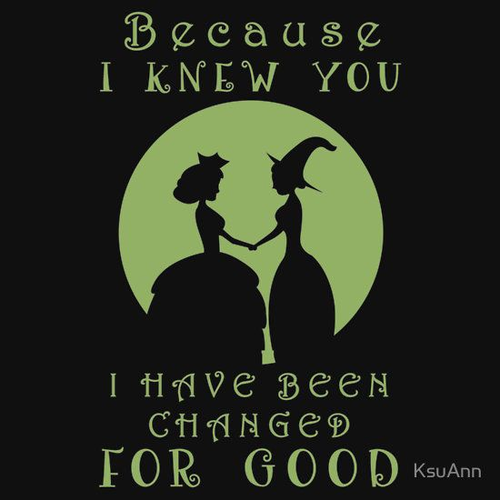 Wicked. Wicked Musical Quotes. More
