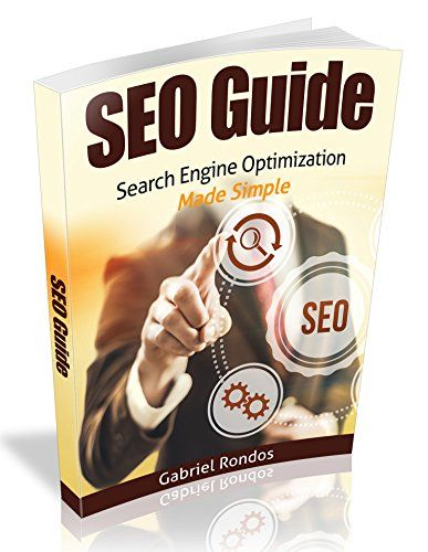 SEO Guide - Search Engine Optimization Made Simple: Learn SEO and reach the top of Google by G Rondos http://www.amazon.co.uk/dp/B016XFN8MW/ref=cm_sw_r_pi_dp_h1YOwb1082A2W
