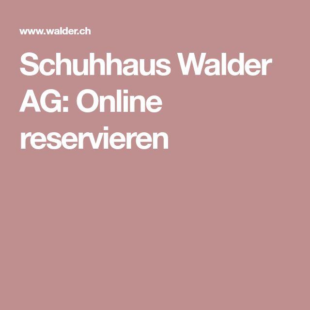 Schuhhaus Walder AG: Online reservieren