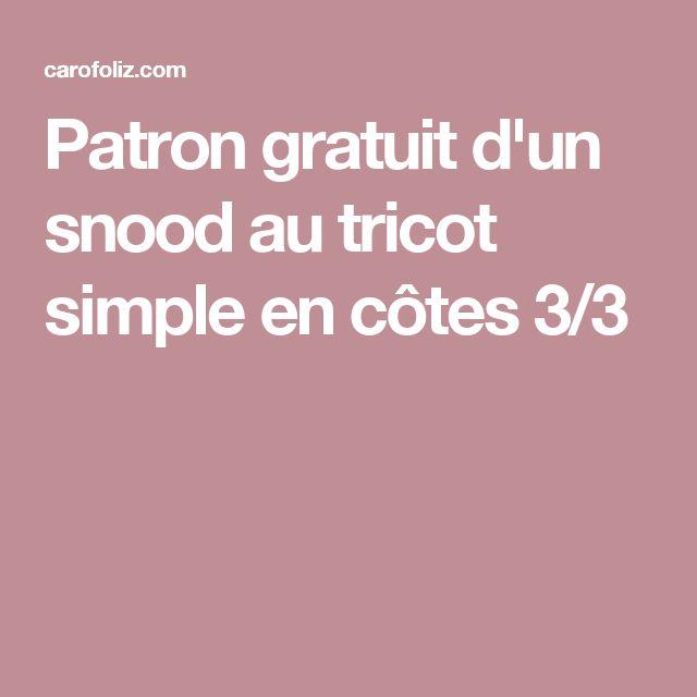 Patron gratuit d'un snood au tricot simple en côtes 3/3